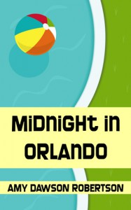Midnight In Orlando - Amy Dawson Robertson