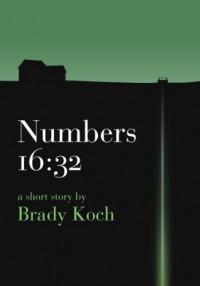 Numbers 16:32 - Brady Koch