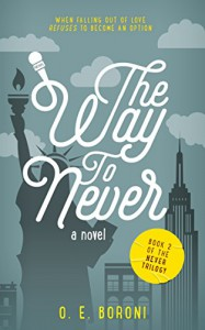 The Way to Never (The Never Trilogy Book 2) - O. E. Boroni