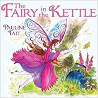 The Fairy in the Kettle - Pauline Tait