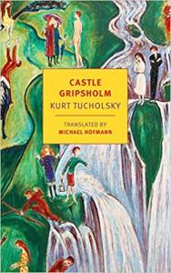 Castle Gripsholm - Kurt Tucholsky