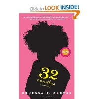 Ernessa T. Carter's32 Candles: A Novel [Hardcover](2010) - T., E.,   (Author) Carter