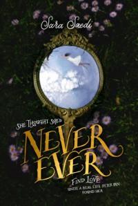 Never Ever - Sara Saedi