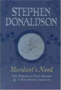 Mordant's Need - Stephen R. Donaldson