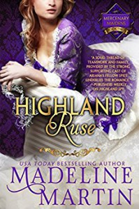 Highland Ruse: Mercenary Maidens - Book Two (The Mercenary Maidens Series) - Madeline Martin