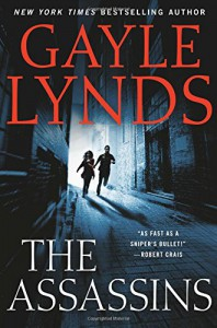 The Assassins (The Judd Ryder Books) - Gayle Lynds
