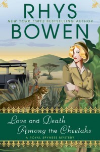 Love and Death Among the Cheetahs - Rhys Bowen