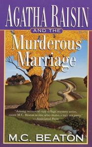 Agatha Raisin and the Murderous Marriage - M.C. Beaton