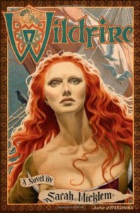 Wildfire (Firethorn, #2) - Sarah Micklem