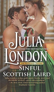 Sinful Scottish Laird (The Highland Grooms) - Julia London