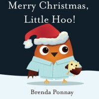 Merry Christmas, Little Hoo! (Volume 3) - Brenda Ponnay
