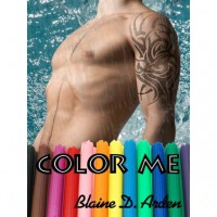 Color Me - Blaine D. Arden
