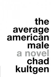 The Average American Male - Chad Kultgen
