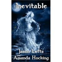 Inevitable - Jason Letts, Amanda Hocking
