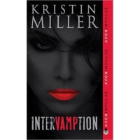 Intervamption (Vampires of Crimson Bay #1) - Kristin Miller