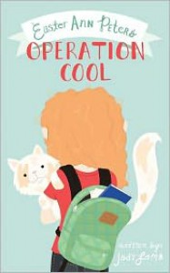 Easter Ann Peters' Operation Cool - Jody Lamb