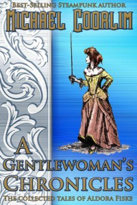 A Gentlewoman's Chronicles - Michael Coorlim