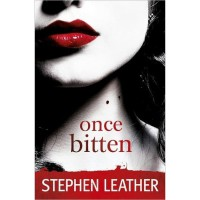 Once Bitten - Stephen Leather