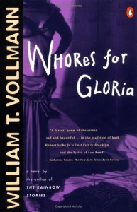 Whores for Gloria - William T. Vollmann