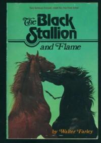 The Black Stallion and Flame (Black Stallion, #15) - Walter Farley