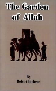 Garden of Allah, The - Robert Hichens
