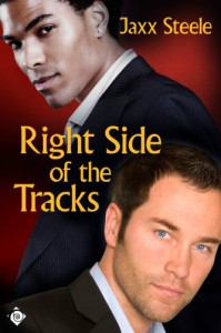 The Right Side of the Tracks - Jaxx Steele