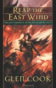 Reap the East Wind (Dread Empire, #6) - Glen Cook