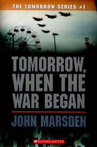 Tomorrow, When the War Began (The Tomorrow Series, #1) - John Marsden