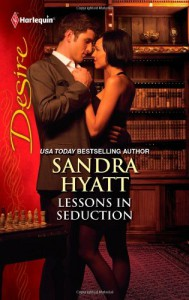 Lessons in Seduction - Sandra Hyatt