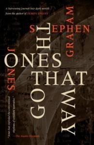 The Ones That Got Away - Stephen Graham Jones