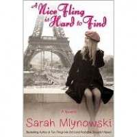 A Nice Fling is Hard to Find - Sarah Mlynowski