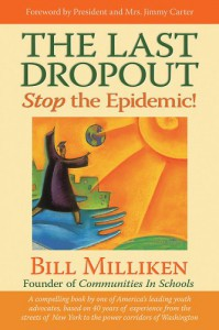 The Last Dropout: Stop the Epidemic! - Bill Milliken, Jimmy Carter, Rosalynn Carter