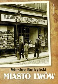 Miasto Lwów - Wiesław Budzyński