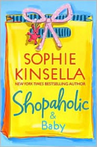 Shopaholic and Baby (Shopaholic Series #5) -