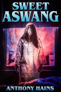 Sweet Aswang - Anthony Hains