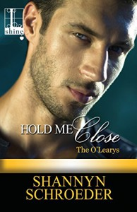 Hold Me Close - Shannyn Schroeder