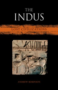 The Indus: Lost Civilizations (Reaktion Books - Lost Civilizations) - Andrew Robinson
