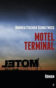 Motel Terminal - Fischer Schulthess Andrea