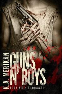 Guns n' Boys: Bloodbath - K.A. Merikan