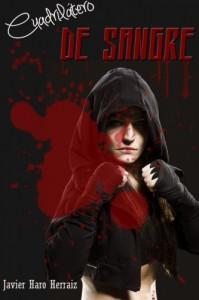 Cuadrilatero de Sangre (Spanish Edition) - Javier Haro Herraiz, Raquel Antúnez Cazorla