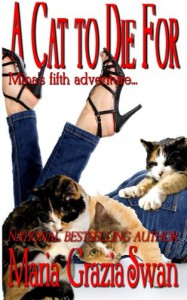 A Cat to Die For (Mina's Adventures) (Volume 5) - Maria Grazia Swan
