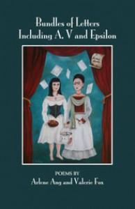 Bundles of Letters Including A, V, and Epsilon - Arlene Ang, Pamela Hill, Valerie  Fox