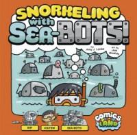 Snorkeling With Sea-bots - Amy J. Lemke
