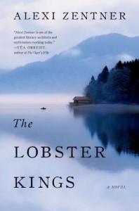 The Lobster Kings - Alexi Zentner