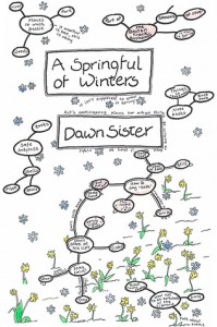 A Springful Of Winters  - Dawn Sister