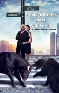 Brooklyn Streets Meet Wall Street - James Jimmy Richardson