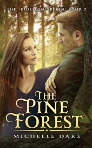 The Pine Forest - Michelle Dare