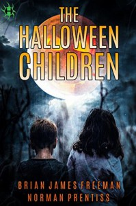 The Halloween Children - Brian James Freeman, Norman Prentiss