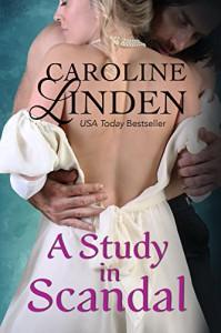A Study in Scandal (Scandalous) - Caroline Linden