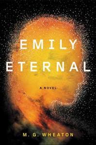 Emily Eternal - M.G. Wheaton